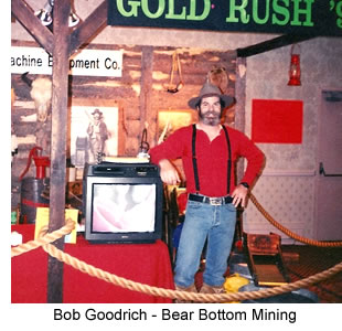 Bob Goodrich - Bear Bottom Mining